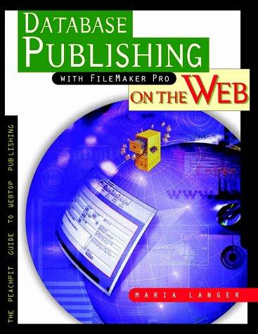 9780201696653: Database Publishing with Filemaker Pro on the Web