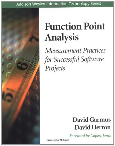 Function Point Analysis: Measurement Practices for Successful: David Garmus, David