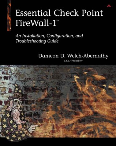 9780201699500: Essential Checkpoint Firewall-1: An Installation, Configuration, and Troubleshooting Guide