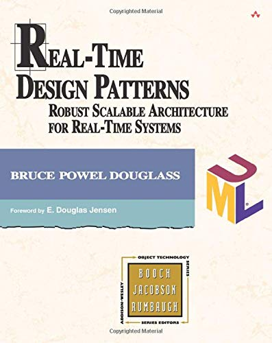 9780201699562: Real Time Design Patterns: Robust Scalable Architecture for Real-time Systems (Addison-Wesley Object Technology Series)