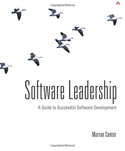 9780201700442: Software Leadership: A Guide to Successful Software Development