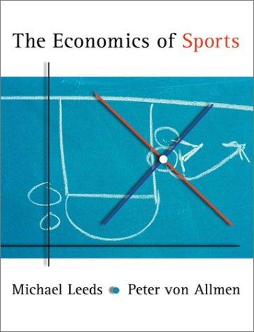 9780201700978: The Economics of Sports (The Addison-Wesley Series in Economics)