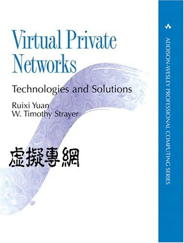 9780201702095: Virtual Private Networks: Technologies and Solutions