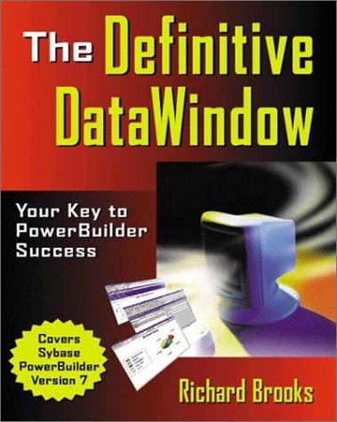 9780201702248: The Definitive DataWindow: Your Key to PowerBuilder Success