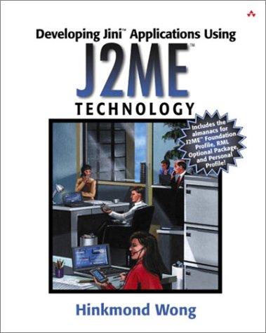 Developing Jini(TM) Applications Using J2ME(TM) Technology: Hinkmond Wong
