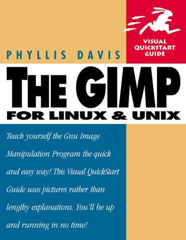 9780201702538: GIMP (Visual QuickStart Guide)