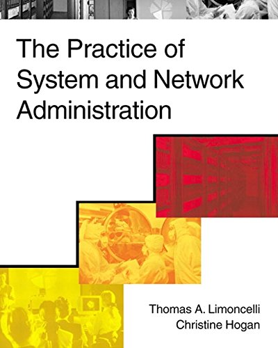 9780201702712: The Practice of System and Network Administration
