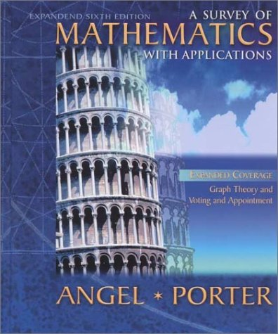 9780201703085: A Survey of Mathematics with Applications (6th Edition)