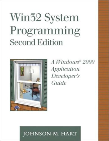9780201703108: Win32 System Programming: A Windows 2000 Application Developer's Guide