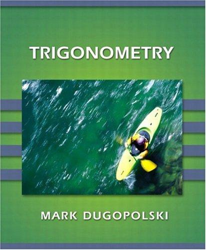 9780201703382: Trigonometry (Dugopolski Series)