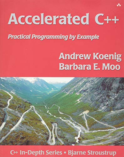 9780201703535: Accelerated C++: Practical Programming by Example (C++ in Depth Series)
