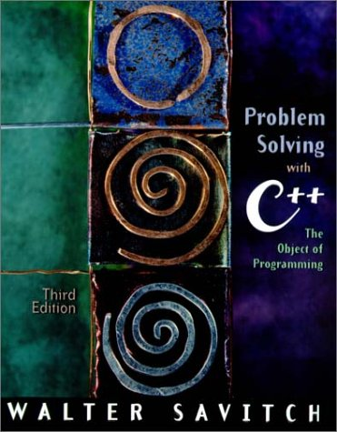 9780201703900: Problem Solving with C++: The Object of Programming (3rd Edition)