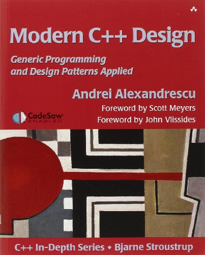 9780201704310: Modern C++ Design: Applied Generic and Design Patterns (C++ in Depth)