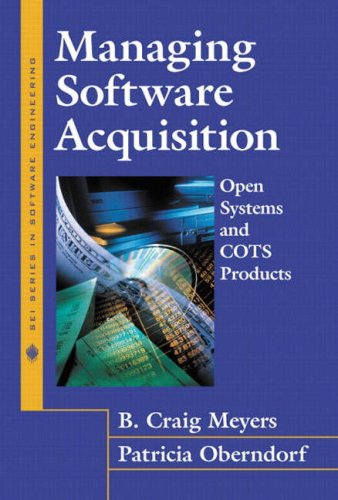 9780201704549: Managing Software Acquisition: Open Systems and COTS Products