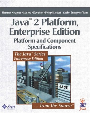 9780201704563: Java 2 Platform, Enterprise Edition: Platform and Component Specifications