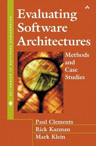 9780201704822: Evaluating Software Architectures: Methods and Case Studies