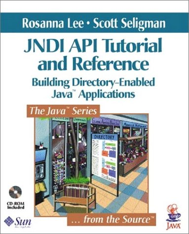 9780201705027: Jndi API Tutorial and Reference: Building Directory-Enabled Java(tm) Applications (Java Series)