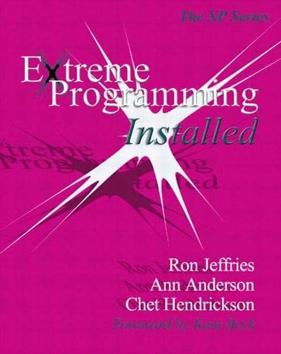 9780201708424: Extreme Programming Installed