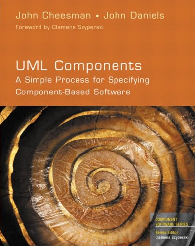9780201708516: UML Components: A Simple Process for Specifying Component-Based Software