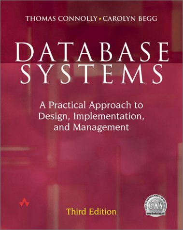 9780201708578: Database Systems 3rd ed: A Practical Approach to Design, Implementation and Management (International Computer Science Series)