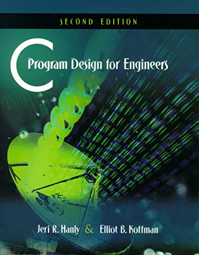 9780201708714: C Program Design for Engineers: United States Edition
