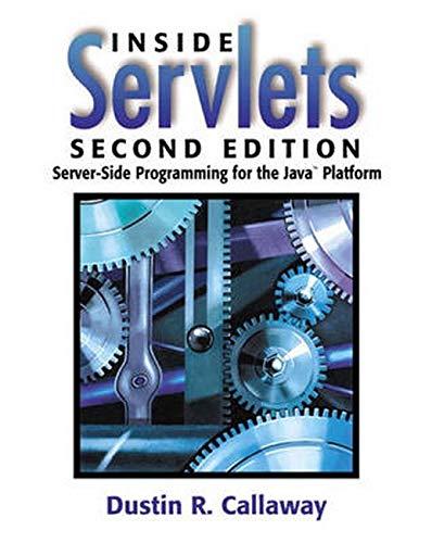9780201709063: Inside Servlets: Server-Side Programming for the Java¿ Platform (2nd Edition)