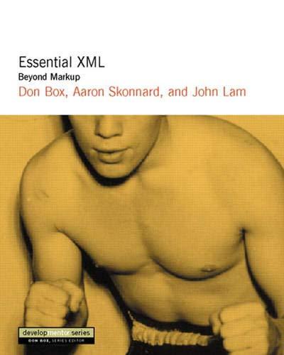 9780201709148: Essential XML: Beyond MarkUp