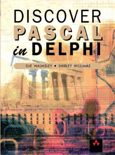 9780201709193: Discover Pascal in Delphi (International Computer Science Series)