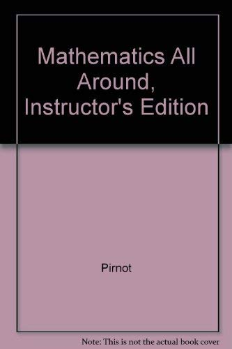 Mathematics All Around, Instructor's Edition: Pirnot