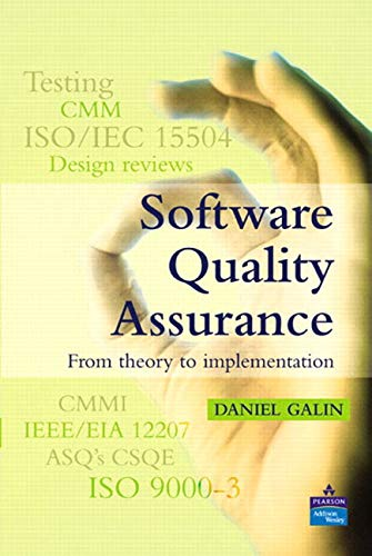 9780201709452: Software Quality Assurance: From Theory to Implementation (Alternative Etext Formats)