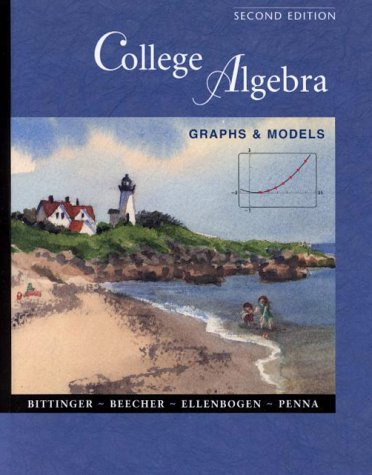 9780201709865: College Algebra: Graphs and Models with Graphing Calculator Manual (2nd Edition)