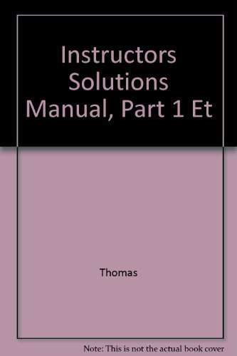 9780201710106: Instructor's Solutions Manual Part 1 to Accompany Thomas' Calculus, Early Transcendentals 10 the Ed.finney, Weir, Giordano