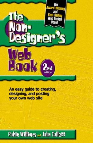 Non-Designer's Web Book, The (2nd Edition) (0201710382) by Robin Williams; John Tollett