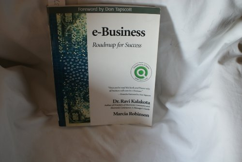 9780201710779: E-Business:Roadmap for Success (Custom Paperback Edition)