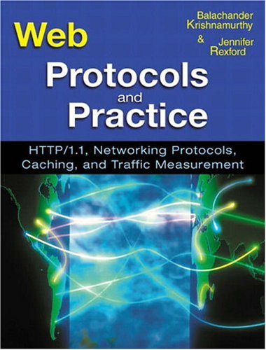 9780201710885: Web Protocols and Practice: HTTP/1.1, Networking Protocols, Caching, and Traffic Measurement