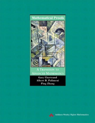 9780201710908: Mathematical Proofs: A Transition to Advanced Mathematics