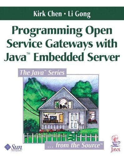 9780201711028: Programming Open Service Gateways with Java Embedded Server(TM) Technology