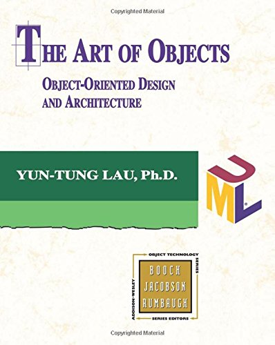 9780201711615: The Art of Objects: Object-Oriented Design and Architecture (Object Technology Series)