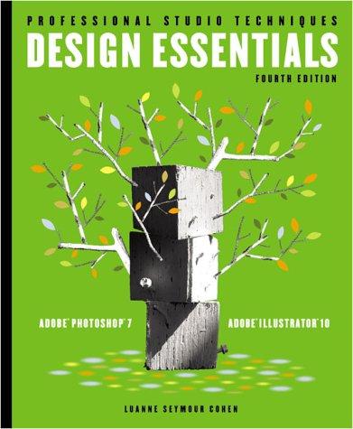 9780201713633: Design Essentials for Adobe(R) Photoshop(R) 7 and Illustrator(R) 10 (4th Edition) (Professional Studio Techniques)