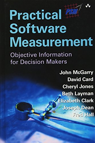 9780201715163: Practical Software Measurement: Objective Information for Decision Makers: A Foundation for Objective Project Management