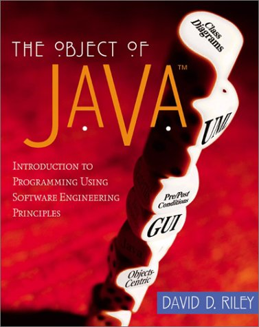 9780201715859: The Object of Java: Introduction to Programming Using Software Engineering Principles, JavaPlace Edition
