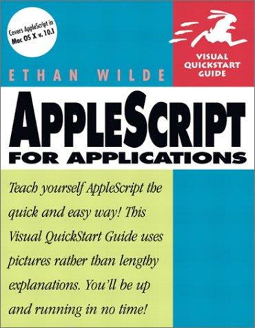 9780201716139: AppleScript for Applications (Visual QuickStart Guide)