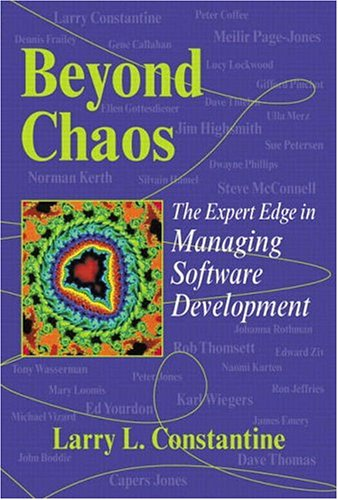 9780201719604: Beyond Chaos: The Expert Edge in Managing Software Development