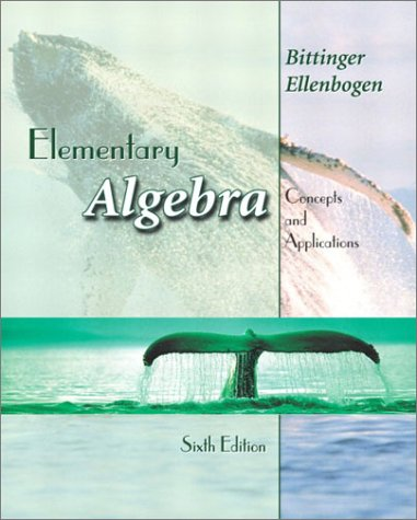 Elementary Algebra: Concepts and Applications (6th Edition) (0201719657) by Marvin L. Bittinger; David J. Ellenbogen