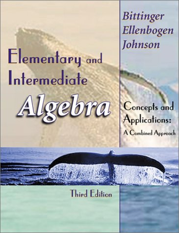 9780201719666: Elementary and Intermediate Algebra: Concepts and Applications Combined Approach, 3rd Edition
