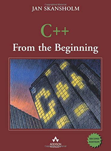 9780201721683: C++ from the Beginning (2nd Edition)