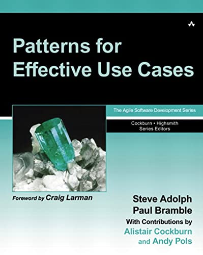 9780201721843: Patterns for Effective Use Cases (Agile Software Development Series)