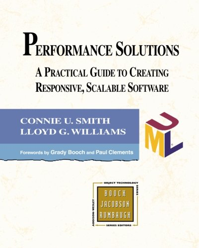9780201722291: Performance Solutions: A Practical Guide to Creating Responsive, Scalable Software