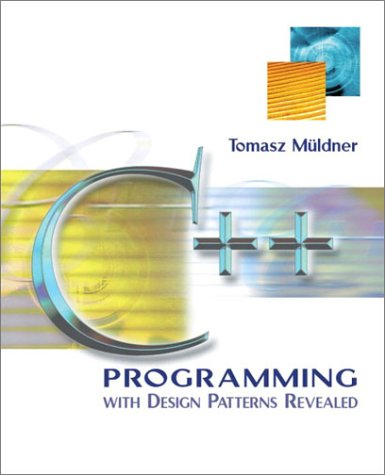 9780201722314: C++ Programming with Design Patterns Revealed