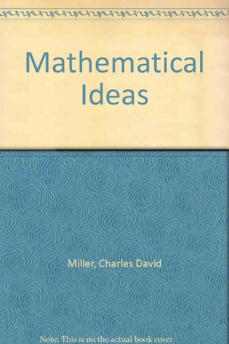 Mathematical Ideas (9780201724486) by Charles David Miller